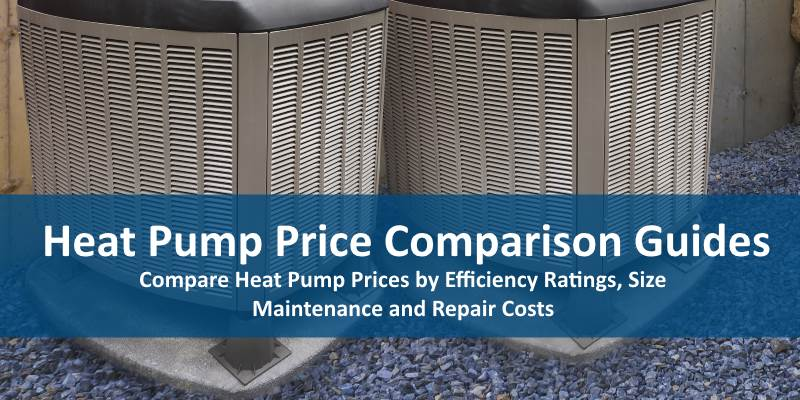 Heat Pump Price Guides Compare 2018 Prices And